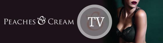 Peaches & Cream TV