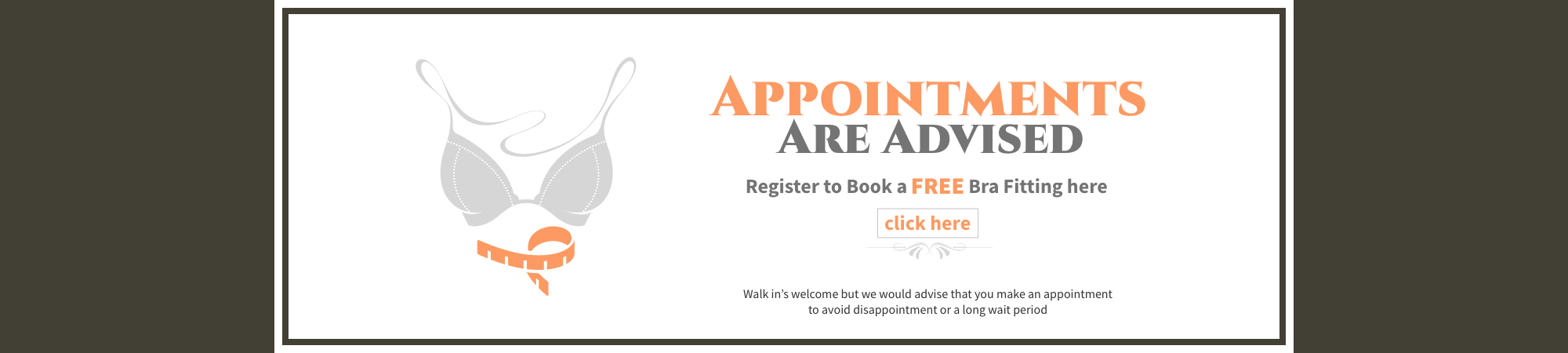 Appointments are Advised - Bra Fitting